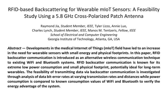 RFID-based Backscattering for Wearable mIoT Sensors: A Feasibility Study Using a 5.8 GHz Cross-Polarized Patch Antenna, Raymond Jia, Tyler Lizzo, Annie Luo, Charles Lynch, Manos M. Tentzeris